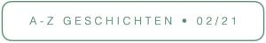 STUDIO ICH AZ-GESCHICHRTEN FEBRUAR 21